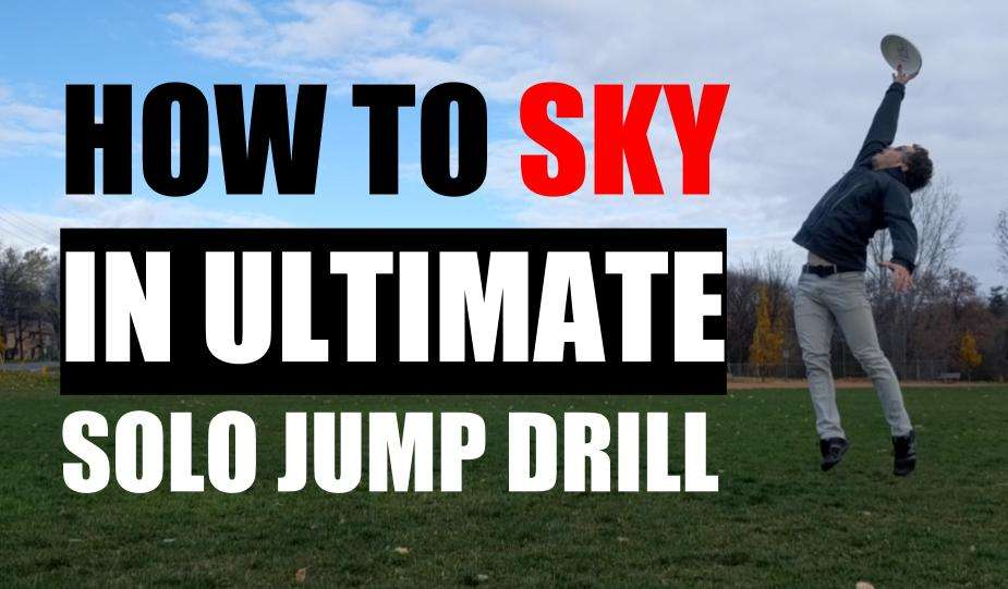 Start Skying People in Ultimate With This Jump Drill