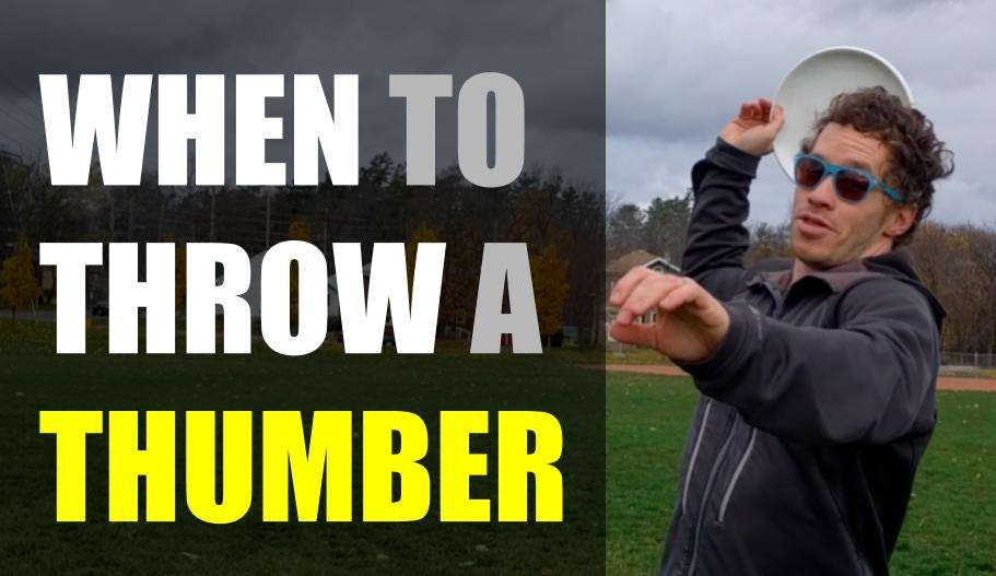 When to Throw a Thumber