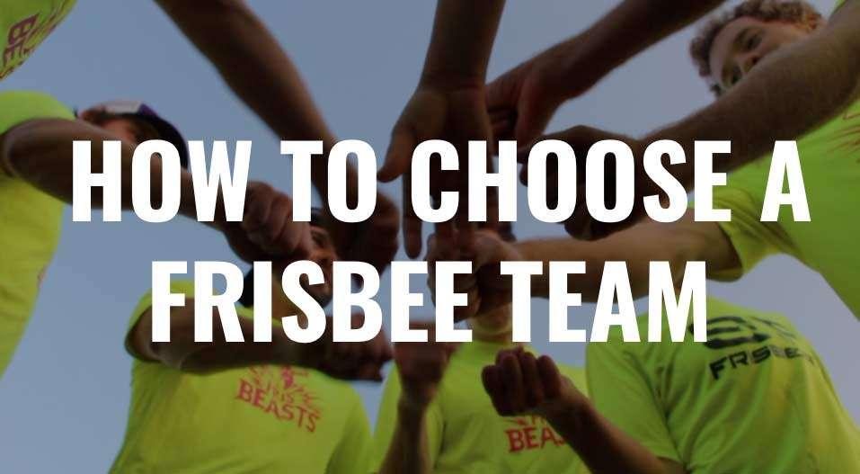 How To Choose an Ultimate Frisbee Team